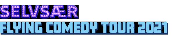 Selvsær - Flying comedy tour